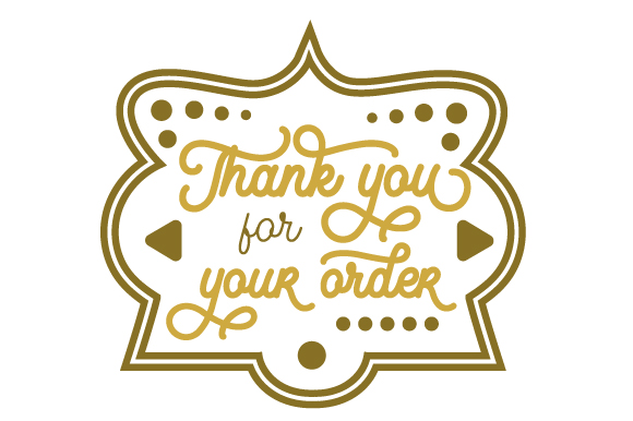 Download Free Thank You For Your Order Archivos De Corte Svg Por Creative for Cricut Explore, Silhouette and other cutting machines.