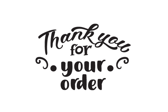 Thank You For Your Order Svg Cut File By Creative Fabrica Crafts