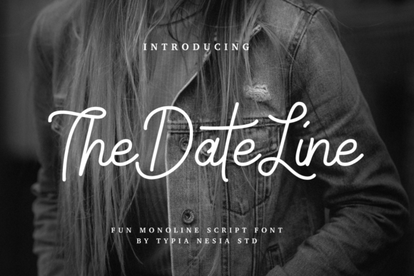 Print on Demand: The Date Line Script & Handwritten Font By Typia Nesia - Image 1