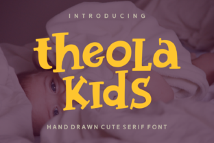 Theola Kids Display Font By Keithzo (7NTypes)