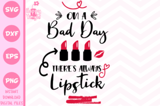 Download Free There S Always Lipstick Graphic By Happyvinyls Creative Fabrica for Cricut Explore, Silhouette and other cutting machines.