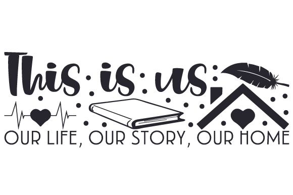 Download Free This Is Us Our Life Our Story Our Home Svg Cut File By for Cricut Explore, Silhouette and other cutting machines.