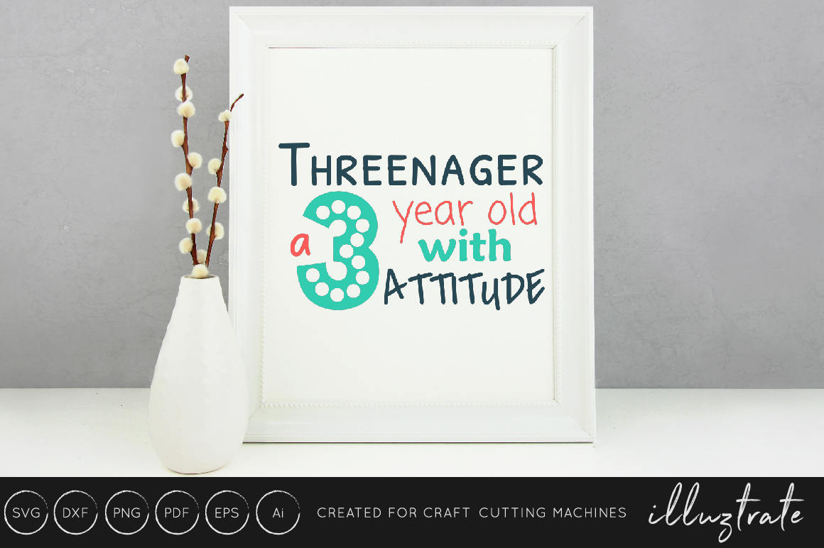 Download Free Threenager Three Years Old Graphic By Illuztrate Creative for Cricut Explore, Silhouette and other cutting machines.