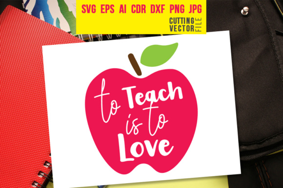 To Teach is to Love Graphic Crafts By danieladoychinovashop