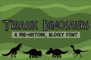 Print on Demand: Triassic Dinosaurs Display Font By Illustration Ink