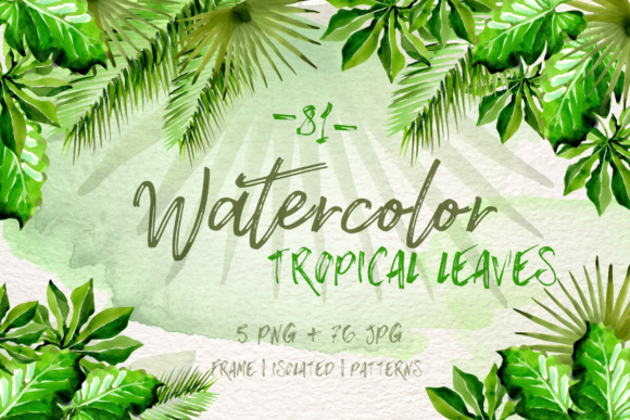 Download Free Watercolor Tropical Leaves Png Set Graphic By Mystocks SVG Cut Files