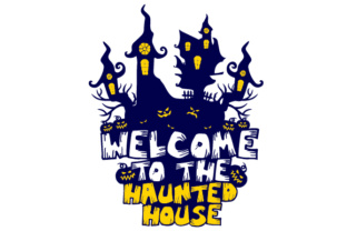 Welcome to the Haunted House Craft Design By Creative Fabrica Crafts