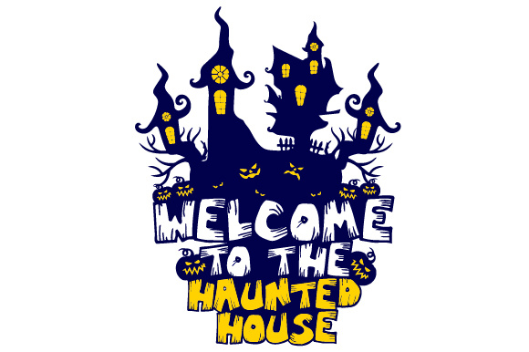 Download Free Welcome To The Haunted House Svg Cut File By Creative Fabrica for Cricut Explore, Silhouette and other cutting machines.