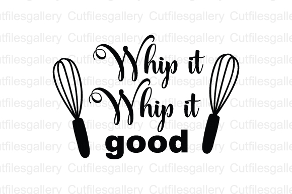 Download Free Whip It Whip It Good Cut File Graphic By Cutfilesgallery for Cricut Explore, Silhouette and other cutting machines.