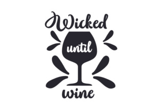 Wicked Until Wine Craft Design By Creative Fabrica Crafts