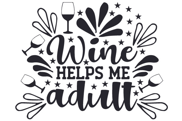 Download Free Wine Helps Me Adult Svg Cut File By Creative Fabrica Crafts for Cricut Explore, Silhouette and other cutting machines.