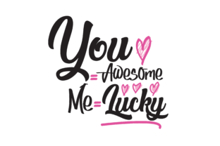 Download Free You Awesome Me Lucky Graphic By Tanyachicsvg Creative for Cricut Explore, Silhouette and other cutting machines.