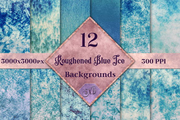 Print on Demand: Roughened Blue Ice - 12 Background Images Graphic Backgrounds By SapphireXDesigns