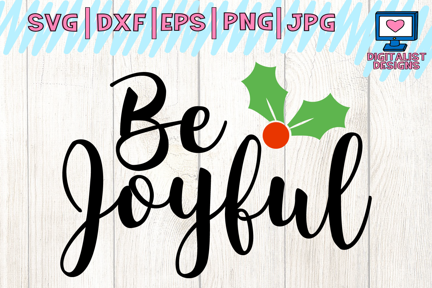 Download Free Be Joyful Graphic By Digitalistdesigns Creative Fabrica for Cricut Explore, Silhouette and other cutting machines.