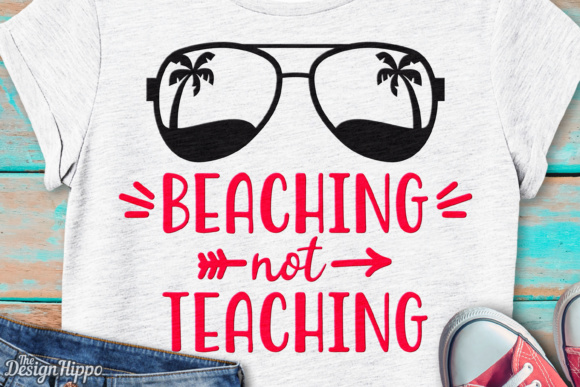 Download Free Beaching Not Teaching Svg File Graphic By Thedesignhippo for Cricut Explore, Silhouette and other cutting machines.