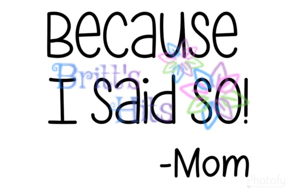 Download Free Because I Said So Svg Mom Sayings Graphic By Britt S Hits for Cricut Explore, Silhouette and other cutting machines.