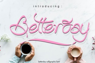 Print on Demand: Betterday Script & Handwritten Font By creativework69