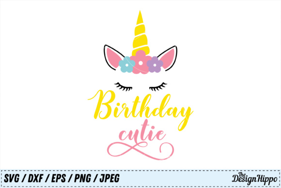 Birthday Cutie SVG Graphic Crafts By thedesignhippo