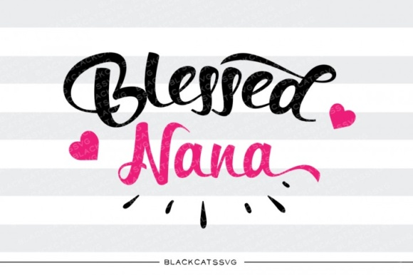 Blessed Nana Svg Heart Graphic Crafts By BlackCatsMedia - Image 1