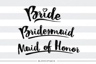 Download Free Bride Maid Of Honor Graphic By Blackcatsmedia Creative Fabrica for Cricut Explore, Silhouette and other cutting machines.