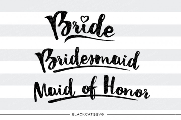 Bride, Maid of Honor. Graphic Crafts By BlackCatsMedia