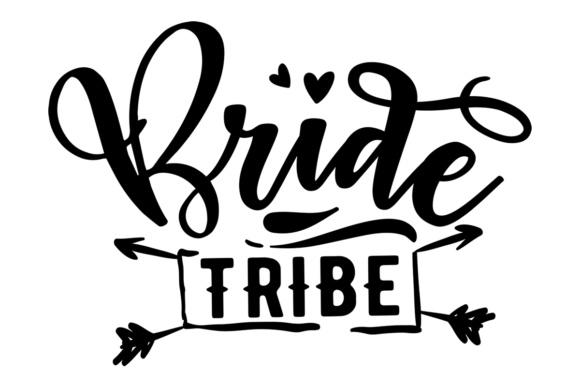 Download Free Bride Tribe Svg Cut File By Creative Fabrica Crafts Creative for Cricut Explore, Silhouette and other cutting machines.