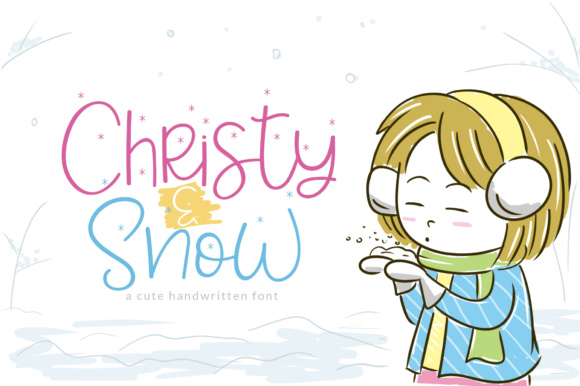Print on Demand: Christy & Snow Font Script & Handwritten Font By Khurasan