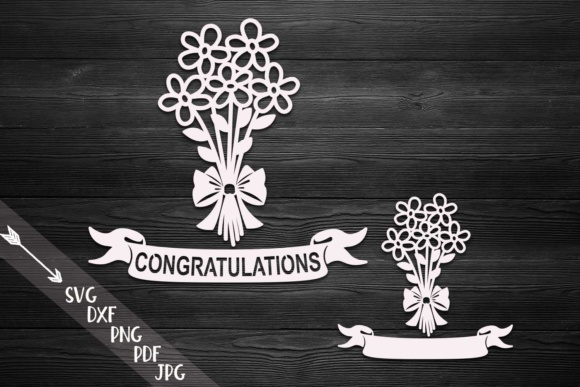 Download Free Congratulations Flowers Bouquet Graphic By Cornelia Creative for Cricut Explore, Silhouette and other cutting machines.