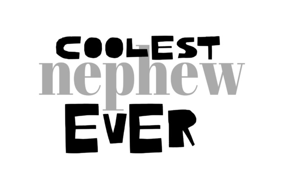 Download Free Coolest Nephew Ever Graphic By Studio 26 Design Co Creative for Cricut Explore, Silhouette and other cutting machines.