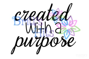 Download Free Created With A Purpose Christian Svg Graphic By Britt S Hits for Cricut Explore, Silhouette and other cutting machines.