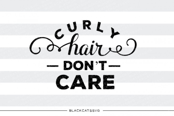 Download Free Curly Hair Don T Care Svg Graphic By Blackcatsmedia Creative for Cricut Explore, Silhouette and other cutting machines.