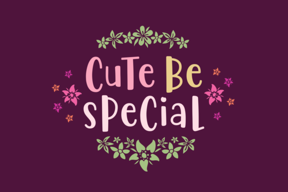 Print on Demand: Cute Be Special Script & Handwritten Font By Situjuh