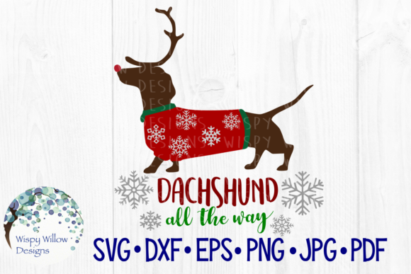 Download Free Dachshund All The Way Weiner Dog Snow Christmas Reindeer for Cricut Explore, Silhouette and other cutting machines.