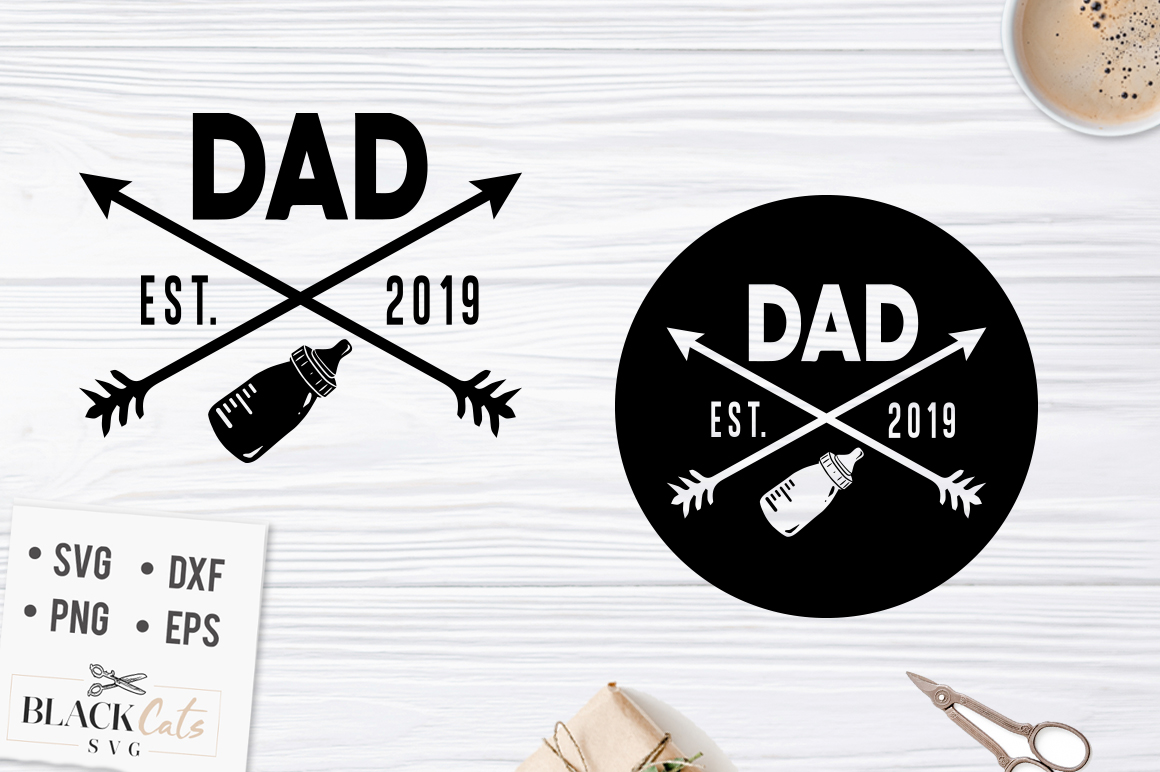 Download Free Dad Est 2019 Graphic By Blackcatsmedia Creative Fabrica for Cricut Explore, Silhouette and other cutting machines.