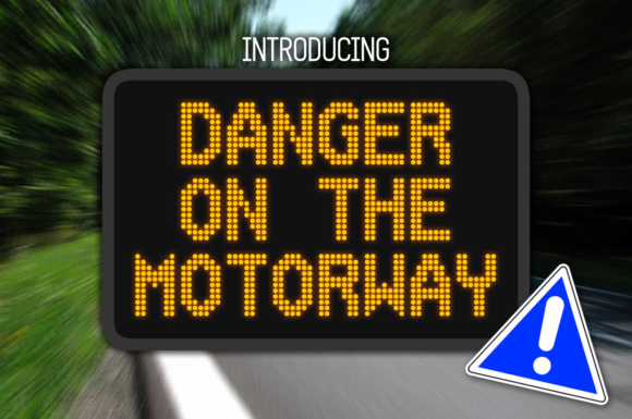 Print on Demand: Danger on the Motorway Display Font By Chequered Ink