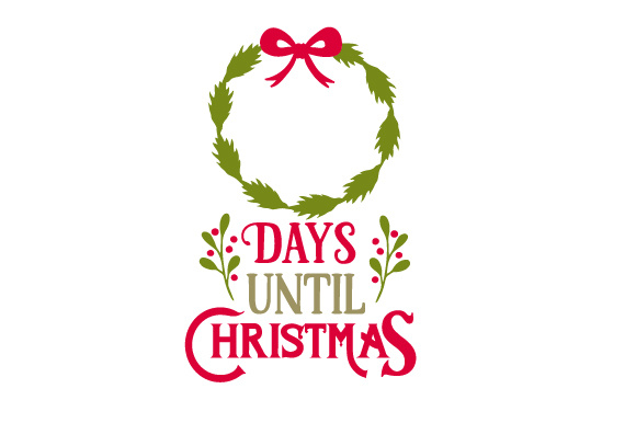 Days Until Christmas Ribbon Christmas Craft Cut File By Creative Fabrica Crafts