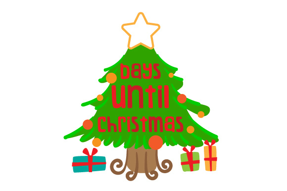 Days Until Christmas Christmas Tree Svg Cut File By Creative