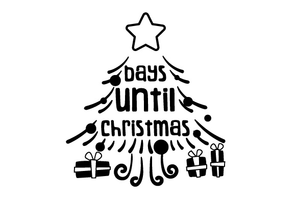 Download Free Days Until Christmas Christmas Tree Svg Cut File By Creative for Cricut Explore, Silhouette and other cutting machines.