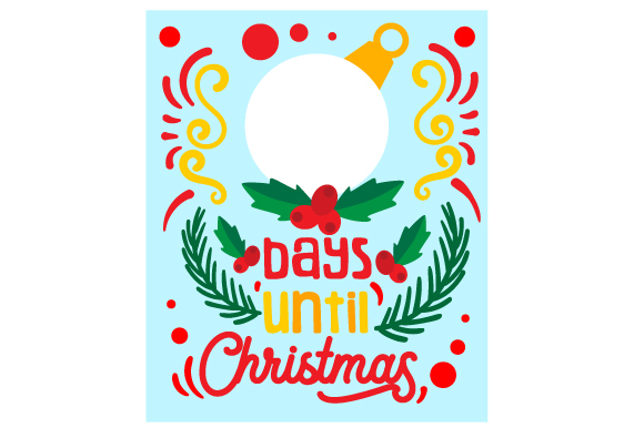 Download Free Days Until Christmas Postcard Style Svg Cut File By Creative for Cricut Explore, Silhouette and other cutting machines.