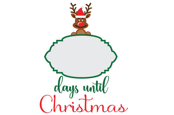 Download Free Days Until Christmas Rudolph Graphic By Goran Stojanovic SVG Cut Files