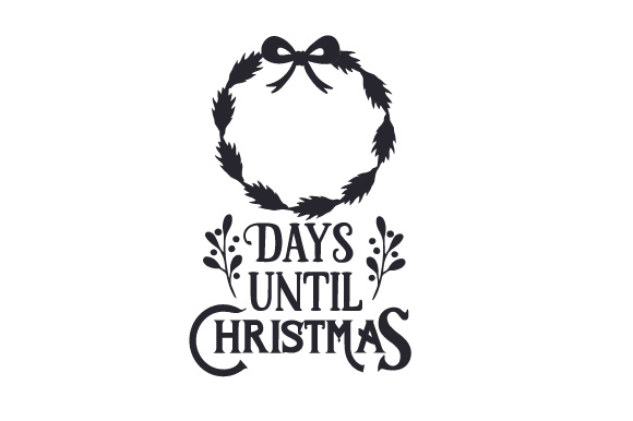 Days Until Christmas Ribbon Cut File Download