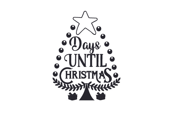 Download Free Days Until Christmas Svg Cut File By Creative Fabrica Crafts for Cricut Explore, Silhouette and other cutting machines.