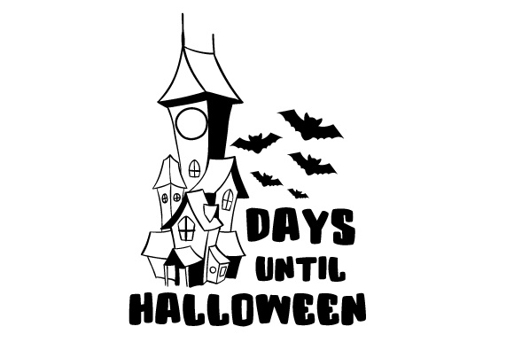 Download Free Days Until Halloween Haunted House Svg Cut File By Creative for Cricut Explore, Silhouette and other cutting machines.