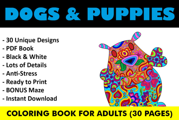 Dogs and Puppies Coloring Book - 30 Unique Coloring Pages Graphic Coloring Pages & Books Adults By ColoringBooks101