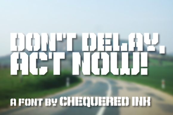 Print on Demand: Don't Delay, Act Now! Display Font By Chequered Ink