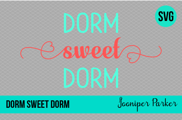 Download Free Dorm Sweet Dorm Graphic By Jooniper Parker Creative Fabrica SVG Cut Files