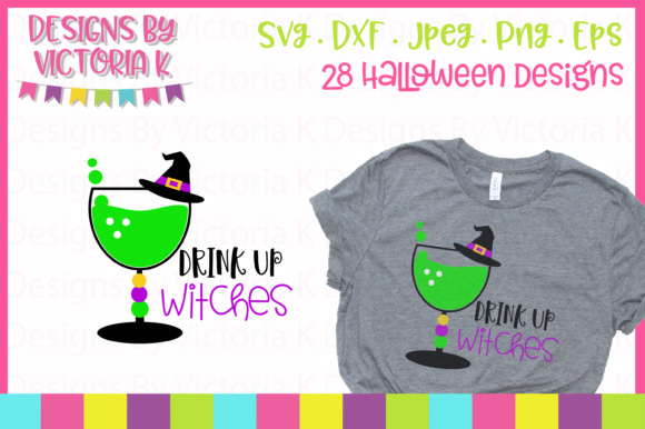 Drink Up Witches SVG Graphic By Designs By Victoria K Image 1