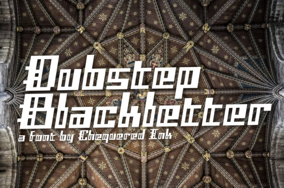Print on Demand: Dubstep Blackletter Display Font By Chequered Ink