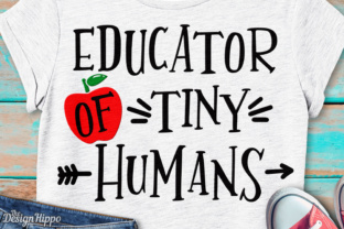 Download Free Educator Of Tiny Humans Svg Graphic By Thedesignhippo Creative for Cricut Explore, Silhouette and other cutting machines.
