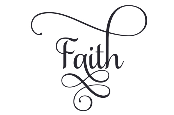 Faith Religious Quote Religion Plotterdatei von Creative Fabrica Crafts